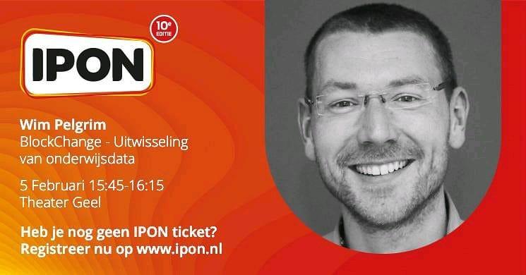 Meld je aan voor mijn sessie over #blockchain en #openbadges in het onderwijs op IPON!